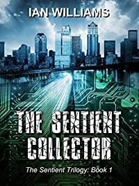 The Sentient Collector by Ian Williams ebook deal