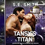 Tansy's Titan: Cosmos' Gateway, Book 3 | S. E. Smith