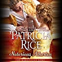 Notorious Atherton Audiobook by Patricia Rice Narrated by Eliza Jane Cornell