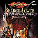 The Search for Power: Dragons from the War of Souls (       UNABRIDGED) by Margaret Weis (editor) Narrated by Arielle DeLisle
