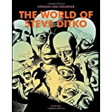 Strange & Stranger: The World of Steve Ditkoby Steve Ditko