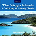 The Virgin Islands: A Walking & Hiking Guide Audiobook by Leonard Adkins Narrated by JoBe Cerny