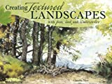 Creating Textured Landscapes with Pen, Ink and Watercolor (1440318565) by Nice, Claudia