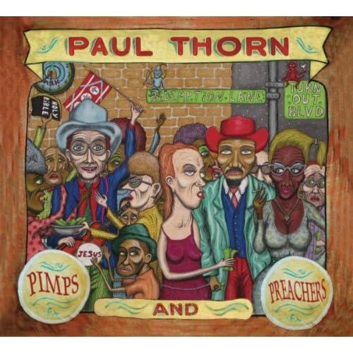 Paul Thorn, Pimps & Preachers