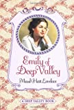 Emily of Deep Valley (0064408582) by Lovelace, Maud Hart