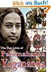 The Past Lives of Paramahansa Yoganan...