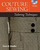 Couture Sewing: Tailoring Techniques (1600855040) by Shaeffer, Claire B.