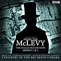 McLevy, the Collected Editions: Part One Pilot, S1-2  by David Ashton Narrated by  full cast, Brian Cox, Siobhan Redmond