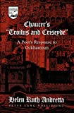 img - for Chaucer's  Troilus and Criseyde : A Poet's Response to Ockhamism (Studies in the Humanities: Literature-Politics-Society) book / textbook / text book