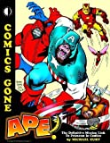 Comics Gone Ape! [Paperback]