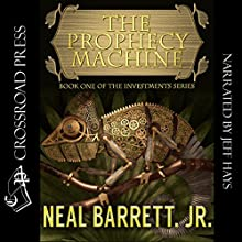 The Prophecy Machine: The Investments Series, Book 1 Audiobook by Neal Barrett Jr. Narrated by Jeff Hays