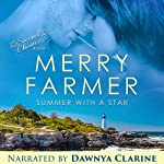 Summer with a Star: Second Chances, Book 1 | Merry Farmer