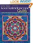 Ricky Tims' Kool Kaleidoscope Quilts:...