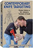 Contemporary Knife Targeting: Modern Science vs. W.E. Fairbairns Timetable of Death