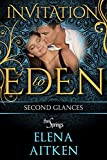 Second Glances: Invitation to Eden (The Springs Book 4)