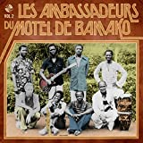 Les Ambassadeurs Du Motel De Bamako, Vol. 2