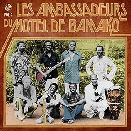 Les Ambassadeurs - Les Ambassadeurs du Motel de Bamako