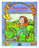 img - for Rosa Alada (Cuentos Para Todo El Ano) (Spanish Edition) book / textbook / text book