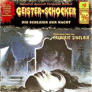 Die Schleier der Nacht (Geister-Schocker 46) Hörspiel