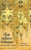 The Yellow Wallpaper And Selected Writings (VMC) Charlotte Perkins Gilman
