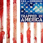 Trapped in America [Explicit]