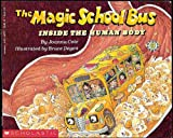 Joanna Cole Inside the Human Body (Magic School Bus (Pb))