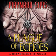 A Plague of Echoes (       UNABRIDGED) by Maynard Sims Narrated by Lesley Ann Fogle