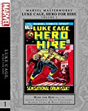 Marvel Masterworks: Luke Cage, Hero For Hire Volume 1