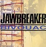 echange, troc Jawbreaker - Bivouac