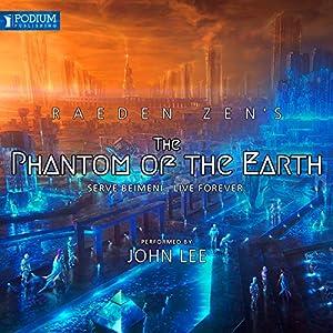 The Phantom of the Earth Audiobook