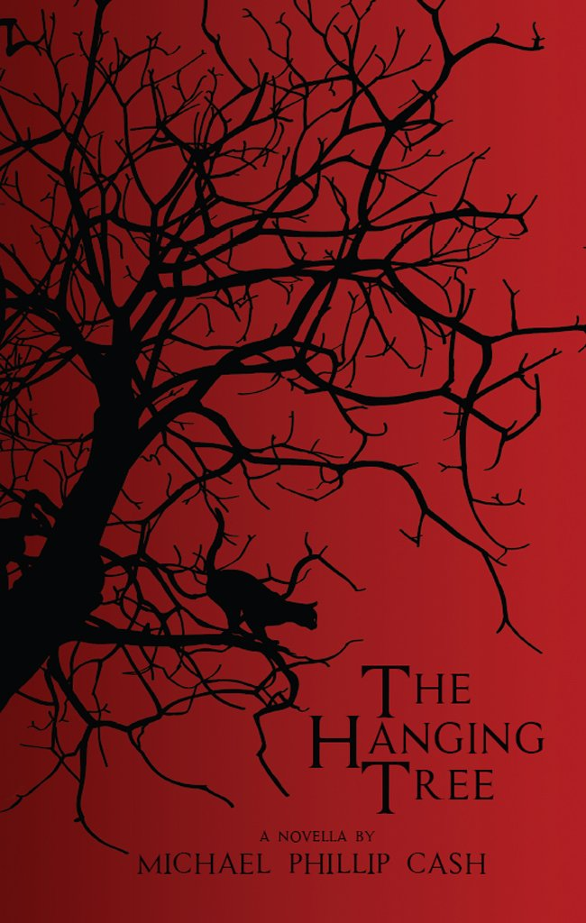 Amazon.com: The Hanging Tree: A Novella eBook: Michael Phillip ...