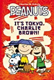 It's Tokyo, Charlie Brown (Peanuts)