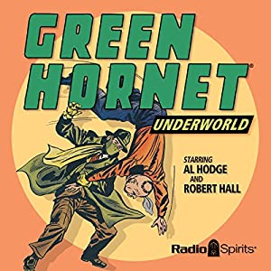 The Green Hornet: Underworld Radio/TV Program