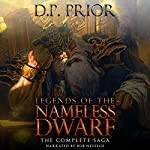 Legends of the Nameless Dwarf: The Complete Saga | D. P. Prior