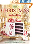 Christmas with Southern Living 2015:...