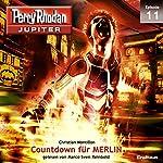 Countdown für MERLIN (Perry Rhodan Jupiter 1.11) | Christian Montillon