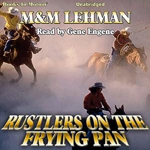 Rustlers on the Frying Pan Audiobook