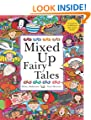 Mixed Up Fairy Tales (Mixed Up Series)