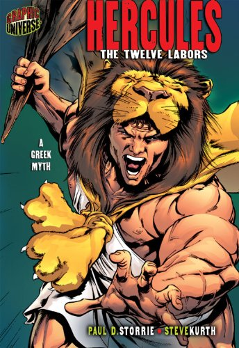 Hercules: The Twelve Labors: A Greek Myth (Graphic Myths and Legends)