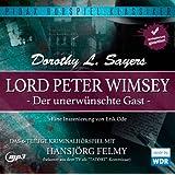 Lord Peter Wimsey: Der unerwünschte Gast - Das komplette 6-teilige Kriminalhörspiel von Dorothy L. Sayers (Pidax Hörspiel-Klassiker)