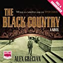 The Black Country (       UNABRIDGED) by Alex Grecian Narrated by Nigel Carrington