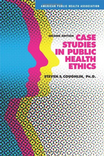 Case Studies in Public Health Ethics 0875531946
