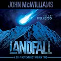 Landfall (       UNABRIDGED) by John McWilliams Narrated by Paul Heitsch