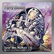 Spur des Molkex - Teil 1 (Perry Rhodan Silber Edition 79) | H. G. Ewers, Hans Kneifel, Clark Darlton, Kurt Mahr