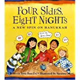 Four Sides, Eight Nights: A New Spin on Hanukkah ~ Rebecca Tova Ben-Zvi