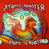 Home To Roost by Atomic Rooster [Music CD]