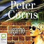 Lugarno | Peter Corris