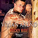 Rocky Ride: Thompson & Sons, Book 1 Audiobook by Vivian Arend Narrated by Tatiana Sokolov