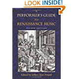 A Performer's Guide to Renaissance Music (Publications of the Early Music Institute)