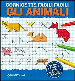 Cornicette facili facili. Gli animali: 9788809758681: Amazon.com